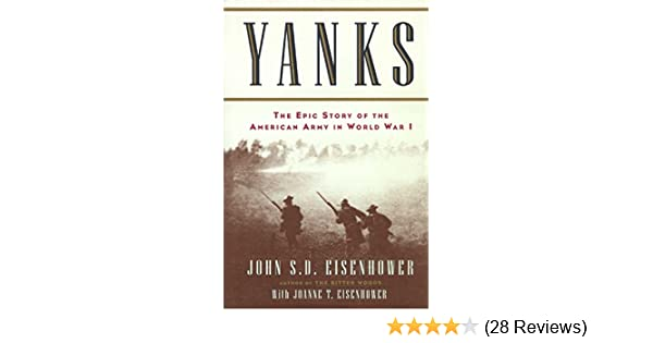 Amazon yanks the epic story of the american army in world war amazon yanks the epic story of the american army in world war i ebook john eisenhower kindle store fandeluxe Images