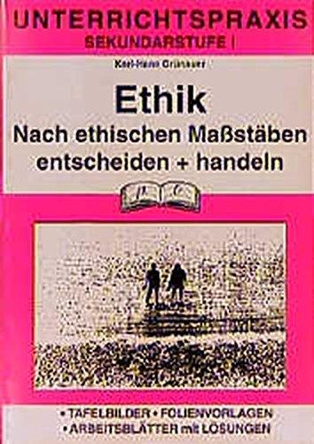 Ethik Nach Ethischen Maßstäben Entscheiden Und Handeln
