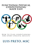 img - for How to plan conditioning for sport-specific results (Functional physical conditioning made easy) (Volume 1) book / textbook / text book