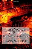 The Words I've Burned, Ashley Rast, 1495448037