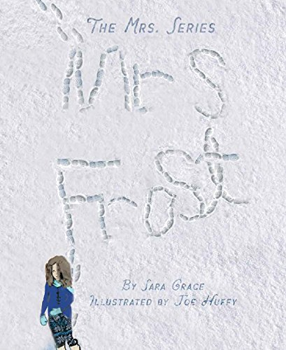 The Mrs. Series: Mrs. Frost