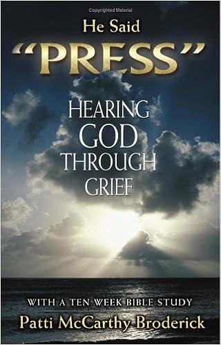 He Said Press: Hearing God Through Grief