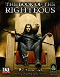 img - for Book of the Righteous (Dungeons & Dragons d20 3.0 Fantasy Roleplaying) book / textbook / text book