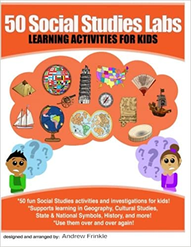 Amazon Com 50 Social Studies Labs Learning Activities For Kids 50