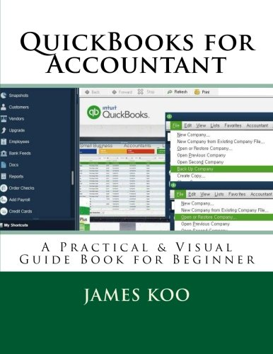 Amazon com: QuickBooks for Accountant: A Practical & Visual Guide