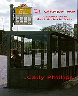 It Wisnae Me by [Phillips, Cally]