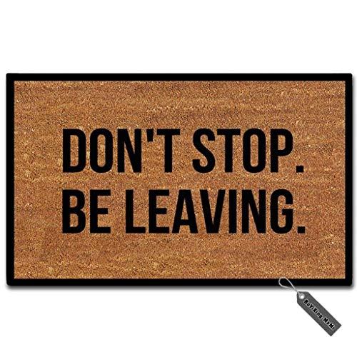 MsMr Doormat Don't Stop,Be Leaving. Indoor and Outdoor Floor...