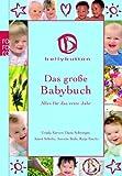 Das große Babybuch: Alles für das erste Jahr