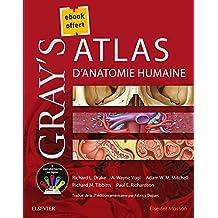 Gray's - Atlas d'Anatomie Humaine (+ebook Offert)