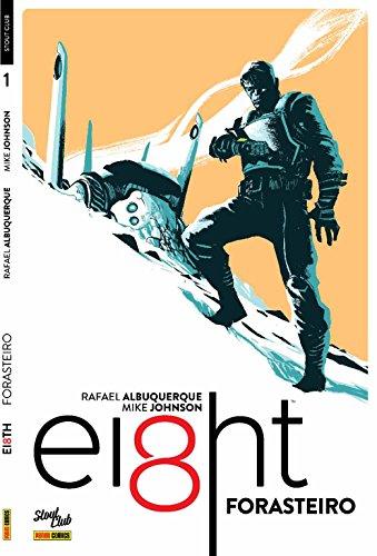 Eight. Forasteiro - Volume 1