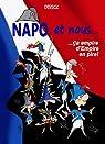 NAPO et nous : Ca empire d'Empire en pire ! par Dirick