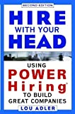img - for Hire With Your Head (2nd, 02) by Adler, Lou [Hardcover (2002)] book / textbook / text book