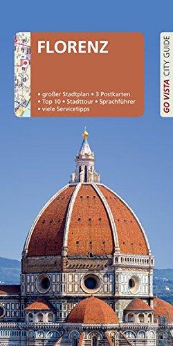 GO VISTA: Reiseführer Florenz: Mit Faltkarte und 3 Postkarten (Go Vista City Guide)