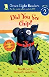 Did You See Chip?, Wong Herbert Yee, 0613819659