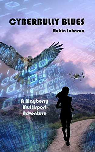 cyberbully-blues-a-mayberry-multisport-adventure