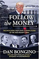 Oct 6, 2020 : Follow the Money (The Shocking Deep State Connections of the Anti-Trump Cabal) [Hardback] Hardcover Comic