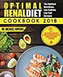 #4: Renal Diet Cookbook 2018: The Optimal Nutritious, Low Sodium, Low Salt Recipes with 14 Days Meal Plan to Manage Kidney Disease and Say Goodbye to Dialysis