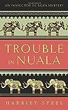 Trouble in Nuala (The Inspector de Silva Mysteries) (Volume 1)