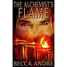 The Alchemist's Flame (The Final Formula Series, Book 3)
