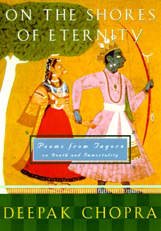 On the Shores of Eternity: Poems from Tagore on Immortality and Beyond by Harmony