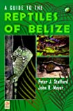 img - for A Guide to the Reptiles of Belize (Natural World) book / textbook / text book