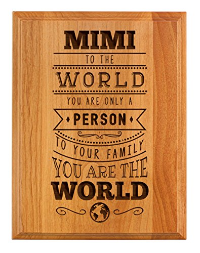 ThisWear Mimi Gifts to Your Family You Are the World Mother Day Gifts for Mimi Grandma 7x9 Oak Wood Engraved Plaque Wood