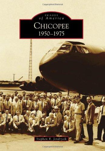 Chicopee: 1950–1975 (Images of America) ebook