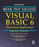 Visual Basic 6 Distributed Applications, Michael Gellis and Yair Alan Griver, 0782124348
