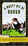 A Nasty Bit of Rough, David Feherty, 1590710002