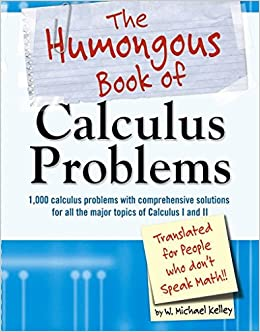 The Humongous Book of Calculus Problems (Humongous Books)