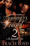 Summer's Knight 2: An Inseparable Love