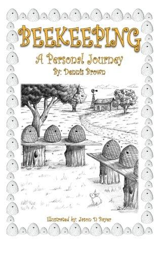 Read Online Beekeeping: A Personal Journey pdf epub