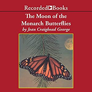 The Moon of the Monarch Butterflies Audiobook
