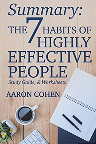 Summary: The 7 Habits of Highly Effective People: Study Guide ...