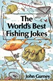 The World s Best Fishing Jokes