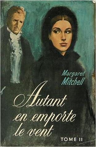 Amazon.fr - Autant en emporte le vent tome 2 - Mitchell Margaret ...