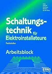 Schaltungstechnik für Elektroinstallateure, Fachstufen, Arbeitsblock