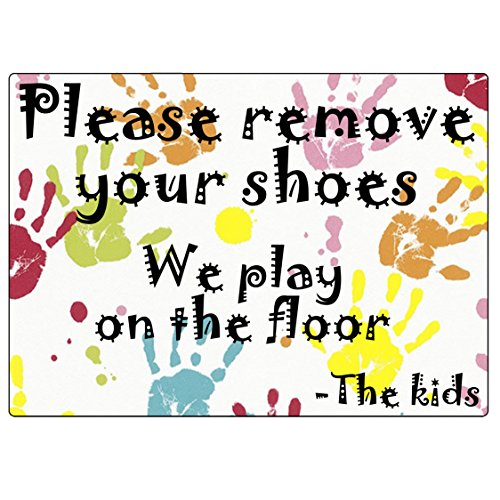 2x Colourful Plastic Self-adhesive'Please remove your shoes, we play on the floor -the kids' signs. Ultra durable, 100% Waterproof/Weatherproof.