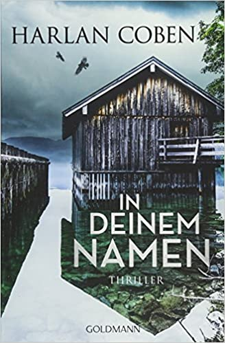 https://www.amazon.de/deinem-Namen-Thriller-Harlan-Coben/dp/3442205441/ref=sr_1_1?s=books&ie=UTF8&qid=1535743439&sr=1-1&keywords=in+deinem+namen