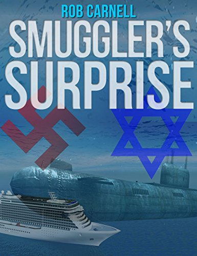 Smugglers Surprise (Surprise Series Book 2) by [Carnell, Rob]