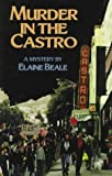 Murder in the Castro, Elaine Beale, 0934678871