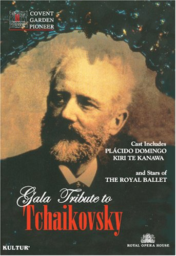 Gala Tribute to Tchaikovsky / Kiri Te Kanawa, Placido Domingo, Irek Mukhamedov, Darcey Bussell, Royal Opera House by Kulter