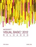 Microsoft® Visual Basic 2012 Reloaded 5th Edition