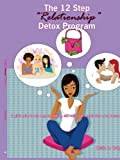 12 Step Relationship Detox Program A Gir, Keisha M. Craig, 1425973809
