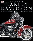 The Ultimate Harley-Davidson Book, Hugo Wilson, 0789499746