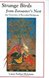 Strange Birds from Zoroaster's Nest: An Overview of Revealed Religions