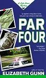 Par Four, Elizabeth Gunn, 0440226368
