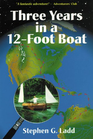 Three Years in a Twelve-Foot Boat