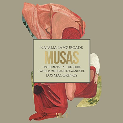 Musas (Un Homenaje al Folclore Latinoamericano en Manos de Los Macorinos, Vol. 1) (Version US Latin) (Best Latin Guitar Music)