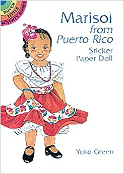 Marisol from Puerto Rico Sticker Paper Doll (Dover Little